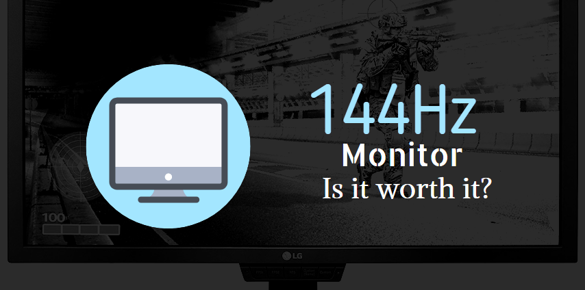 Is a 144Hz Monitor Worth It for Gaming? | Gaming Rig