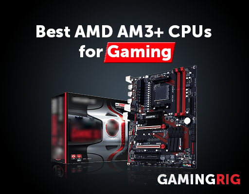 Best Amd Am3 Cpu For Gaming For 2020