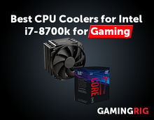 Best CPU Coolers for Intel i7-8700k